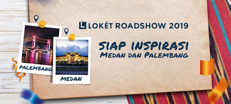 image Segera! LOKET Roadshow Kunjungi Medan dan Palembang
