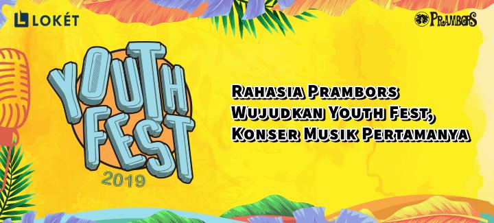 """image Prambors """"Ini Rahasia Kami Wujudkan Youth Fest!"""""""