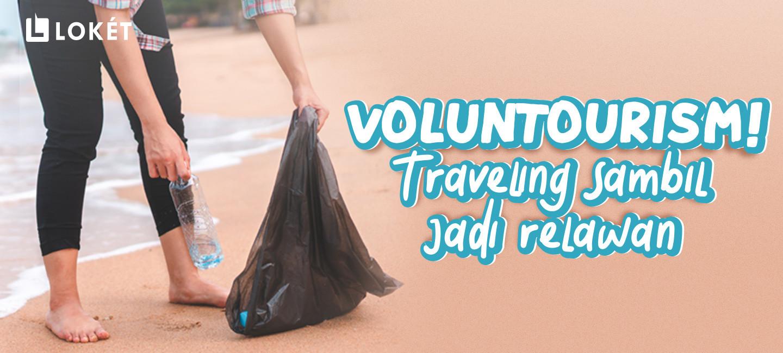 image Mengisi Waktu Liburan ke Pantai, Traveling Sambil Jadi Relawan!