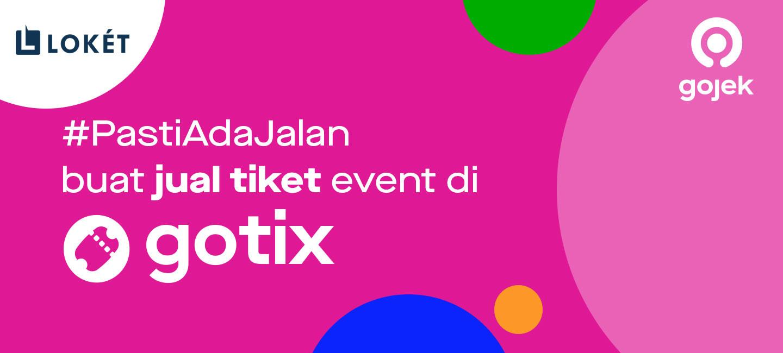 image #PastiAdaJalan Buat Distribusi Event di Aplikasi Gojek Lewat GoTix