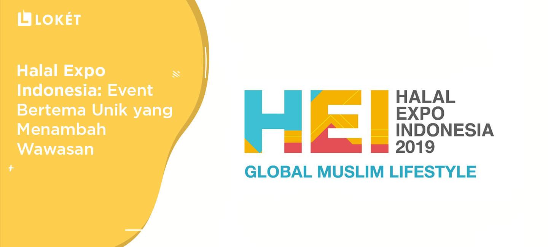 image Halal Expo Indonesia: Event Bertema Unik yang Menambah Wawasan