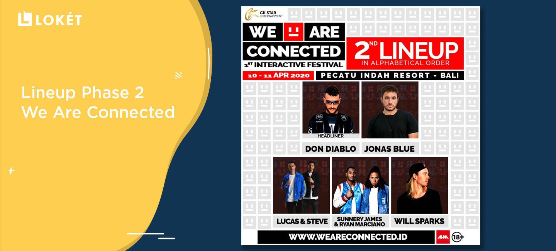 image We Are Connected: Umumkan DJ Ternama Dunia di Lineup Phase 2!