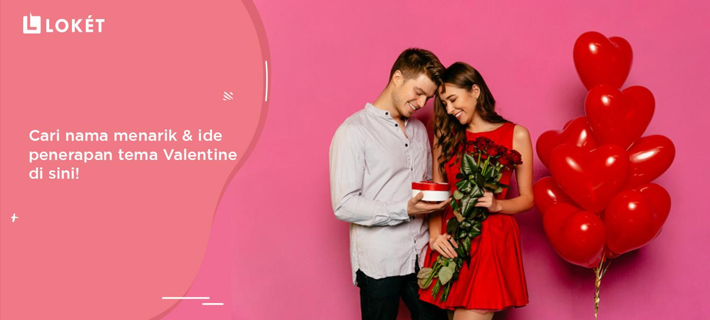 image Unik! Intip Ide Nama & Penerapan Tema Valentine Untuk Event Di Sini!