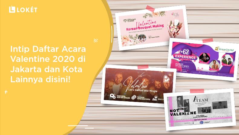 image Rekomendasi Acara Valentine 2020 di Jakarta & Kota Lainnya