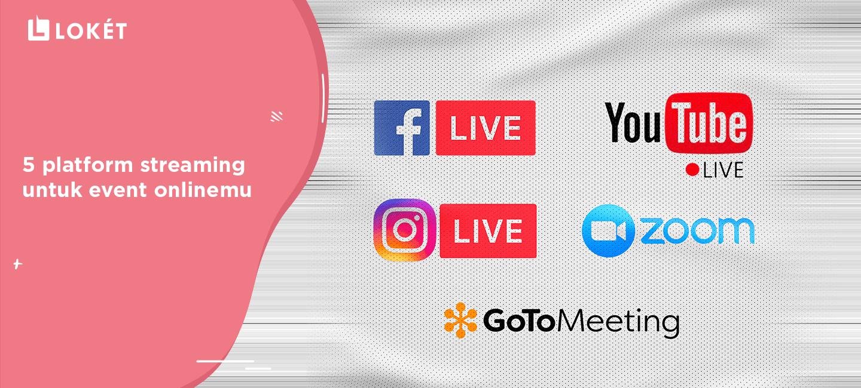 image Berbagai Platform Streaming untuk Event Onlinemu