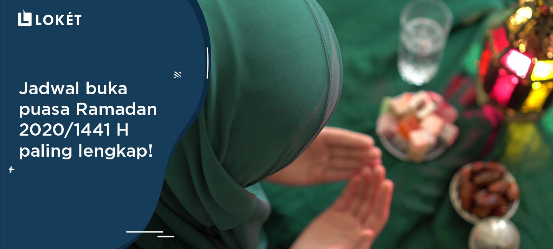 image Jadwal Buka Puasa Ramadan 2020/1441 H Paling Lengkap!
