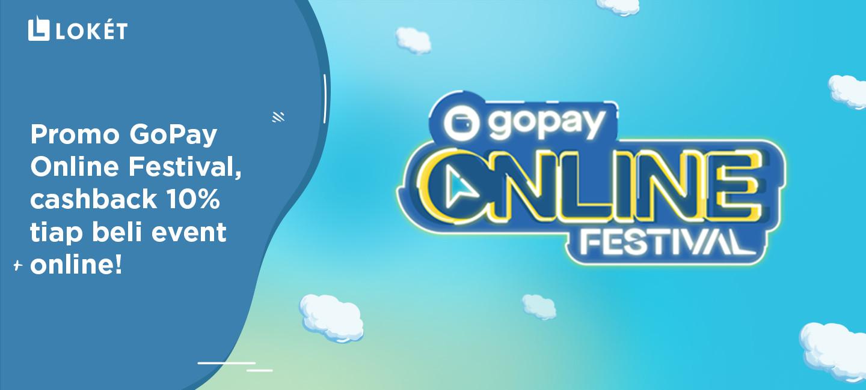 image Promo Gopay Online Festival, Cashback 10% Tiap Beli Event Online!