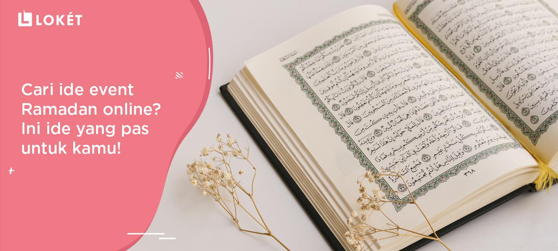 image Cari Ide Event Ramadan Online? Ini Ide yang Pas Untuk Kamu!