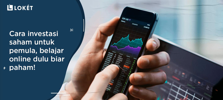 image Cara Investasi Saham Untuk Pemula, Belajar Online Dulu Biar Paham!