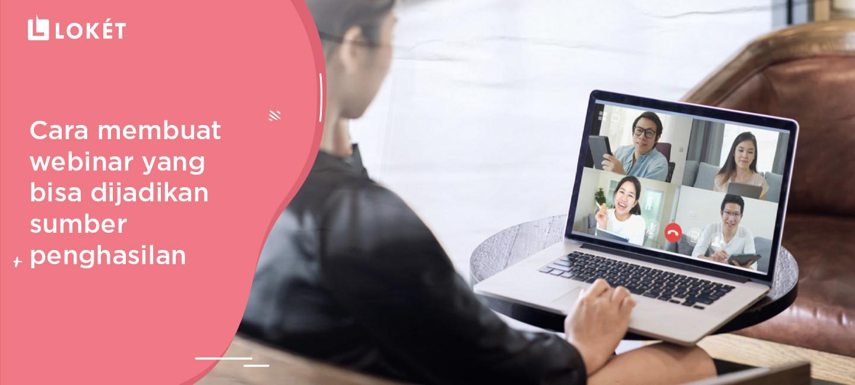 image Cara Membuat Webinar yang Bisa Dijadikan Sumber Penghasilan