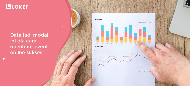 image Data Jadi Modal, Ini Dia Cara Membuat Event Online Sukses!