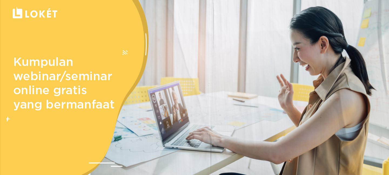image Kumpulan Webinar/Seminar Online Gratis yang Bermanfaat