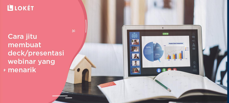 image Cara Jitu Membuat Deck/Presentasi Webinar yang Menarik