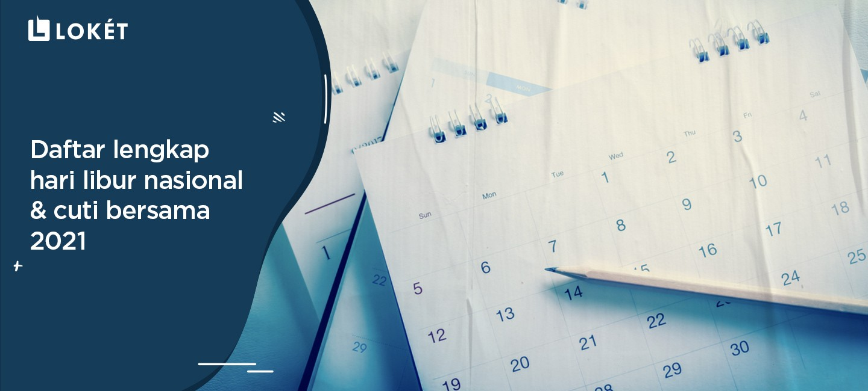 image Daftar Lengkap Hari Libur Nasional & Cuti Bersama 2021
