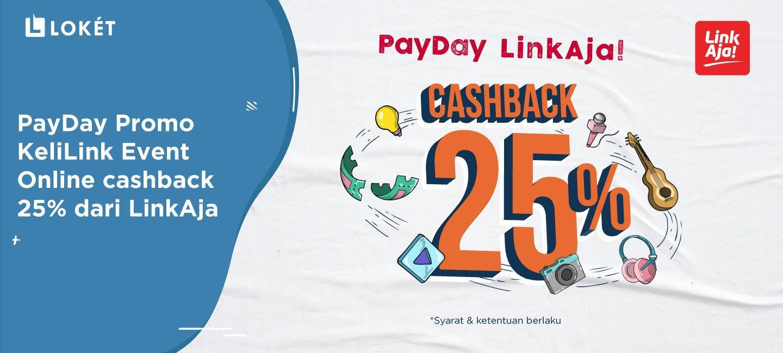 image PayDay Promo KeliLink Event Online Cashback 25% dari LinkAja