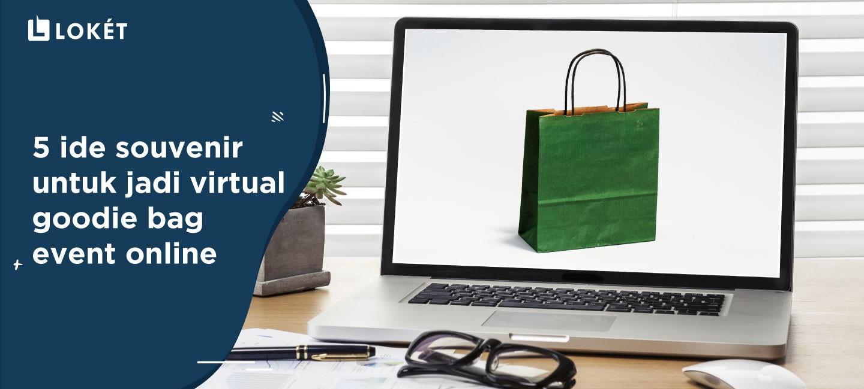 image 5 Ide Souvenir Untuk Jadi Virtual Goodie Bag Event Online