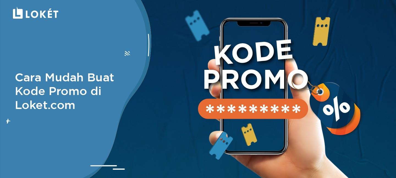image Cara Mudah Buat Kode Promo di Loket.com