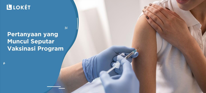 image Pertanyaan yang Muncul Seputar Vaksinasi Program