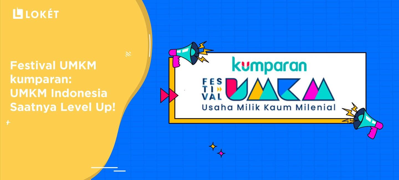 image Festival UMKM Kumparan: UMKM Indonesia Saatnya Level Up!